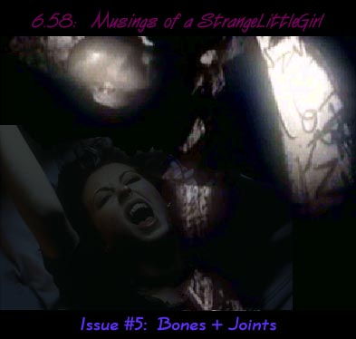 Issue 5:  Bones + Joints